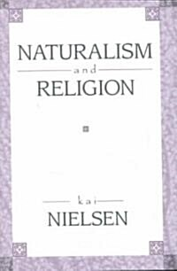 Naturalism and Religion (Hardcover)