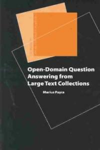 Open-domain question answering from large text collections