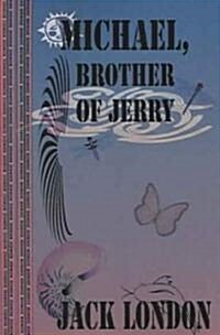 Michael, Brother of Jerry (Paperback)