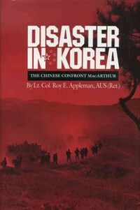 Disaster in Korea : the Chinese confront MacArthur 1st ed