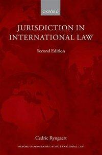 Jurisdiction in international law / 2nd ed