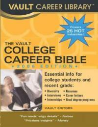 The Vault college career bible 2006 ed
