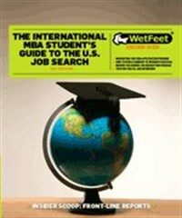 The international MBA student's guide to the U.S. job search 3rd (2008) ed