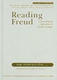 Reading Freud : a chronological exploration of Freud's writings