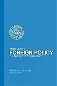Barack Obamas Foreign Policy (Paperback)