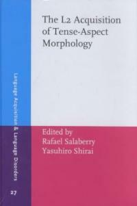 The L2 acquisition of tense-aspect morphology