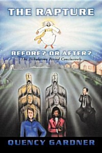 The Rapture Before? or After? Conclusively (Paperback)