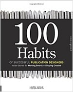 100 Habits of Successful Publication Designers (Hardcover)