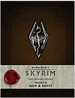 The Elder Scrolls V - The Skyrim Library : Man and Beast (Hardcover)