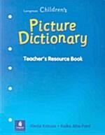 Longman Childrens Picture Dictionary (Paperback, Teachers Guide)