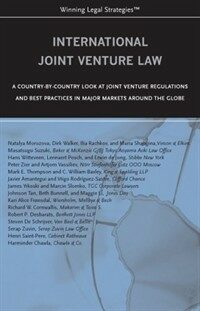 International joint venture law : a country-by-country look at joint venture regulations and best practices in major markets around the globe