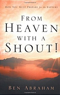 From Heaven With A Shout! (Paperback)