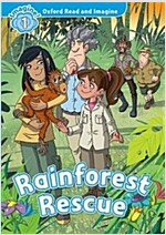 Oxford Read and Imagine: Level 1:: Rainforest Rescue audio CD pack (Paperback)