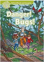 Oxford Read and Imagine: Level 3:: Danger! Bugs! audio CD pack (Paperback)