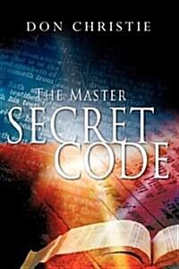 The Master Secret Code (Paperback)