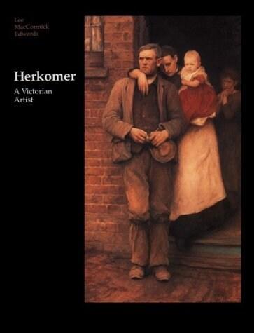 Herkomer : A Victorian Artist (Hardcover, New ed)
