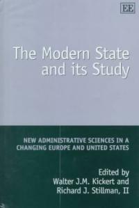 The modern state and its study : new administrative sciences in a changing Europe and United States