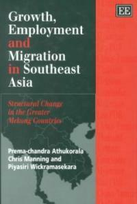 Growth, employment and migration in southeast Asia : structural change in the greater Mekong countries
