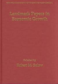 Landmark Papers in Economic Growth (Hardcover, Reprint)