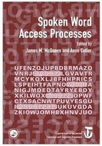 Spoken word access processes