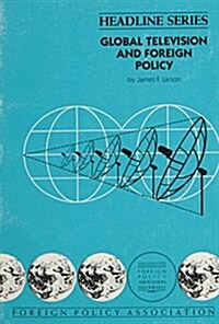 Global Television and Foreign Policy (Paperback)