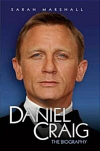Daniel Craig : The Biography (Paperback)