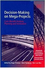 Decision-Making On Mega-Projects (Hardcover)