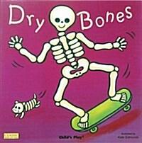 Dry Bones (Board Book)