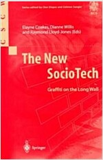 The New SocioTech : Graffiti on the Long Wall (Paperback, Softcover reprint of the original 1st ed. 2000)