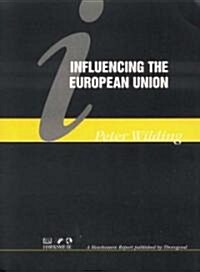 Influencing the European Union (Spiral)