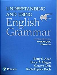 Understanding and Using English Grammar, Workbook Split a (Paperback, 5)