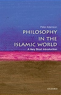 Philosophy in the Islamic World: A Very Short Introduction (Paperback)