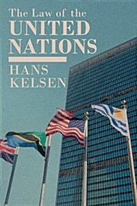 The Law of the United Nations. a Critical Analysis of Its Fundamental Problems (Hardcover)