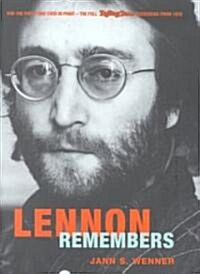 Lennon Remembers: The Full Rolling Stone Interviews from 1970 (Hardcover)