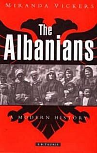 The Albanians : A Modern History (Paperback, 3 Rev ed)