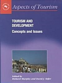 Tourism and Development : Concepts and Issues (Paperback)