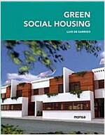 Green Social Housing (Hardcover, Illustrated)