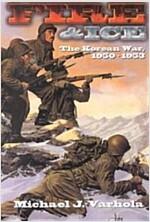 [중고] Fire And Ice : The Korean War 1950- 53 (Paperback)
