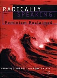 Radically Speaking (Paperback)
