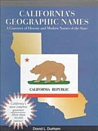 Californias Geographic Names (Hardcover)