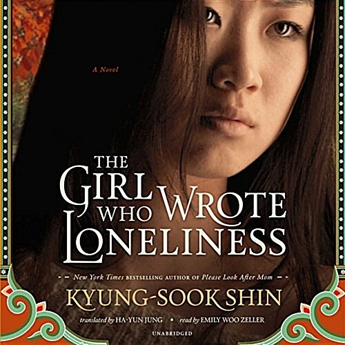 The Girl Who Wrote Loneliness (MP3 CD)