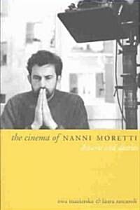 The Cinema of Nanni Moretti (Paperback)