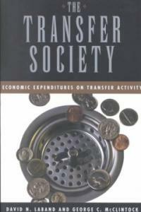 The transfer society : economic expenditures on transfer activity