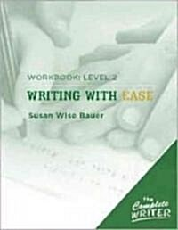 The Complete Writer: Level Two Workbook for Writing with Ease (Paperback)
