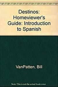 Destinos : Introduction to Spanish (Paperback)