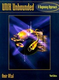 UNIX unbounded: a beginning approach 3rd ed