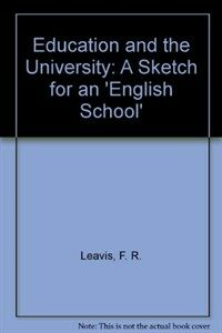 Education and the university: a sketch for an