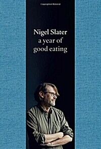 A Year of Good Eating : The Kitchen Diaries III (Hardcover)