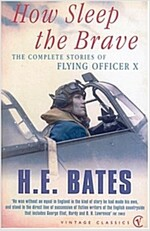 How Sleep The Brave : Complete Stories of Flying Officer 'X' (Paperback)