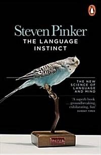 The Language Instinct : How the Mind Creates Language (Paperback)